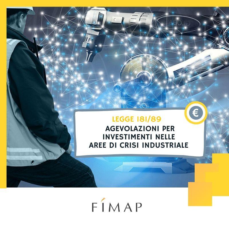 Legge 181/89 agevolazioni investimenti aree di crisi industriale