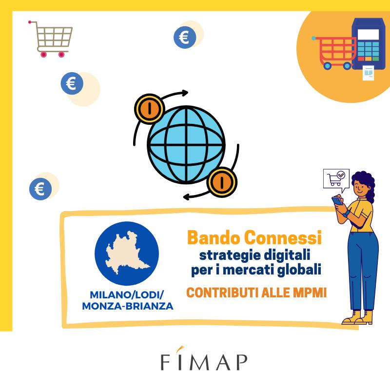 Bando Connessi Strategie Digitali per i Mercati Globali 2021 Milano